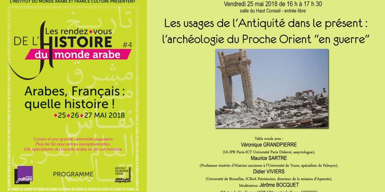 Les Usages de l'Antiquité dans le présent: l'archéologie du Proche Orient «en guerre»