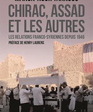 Les Rendez-vous de l'histoire du monde arabe #4 – Chirac, Assad et les autres