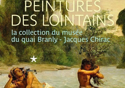 Peintures des lointains dans la collection du Musée du quai Branly-Jacques Chirac