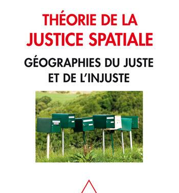 """Présentation du livre """"Théorie de la justice spatiale"""""""
