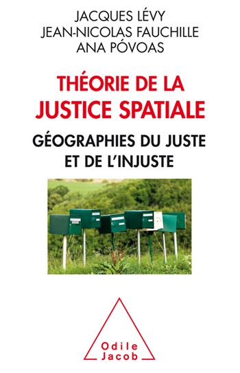 Présentation du livre «Théorie de la justice spatiale»