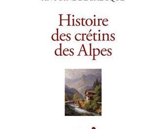 Image illustrant l'article Histoire-des-cretins-des-Alpes de Les Clionautes