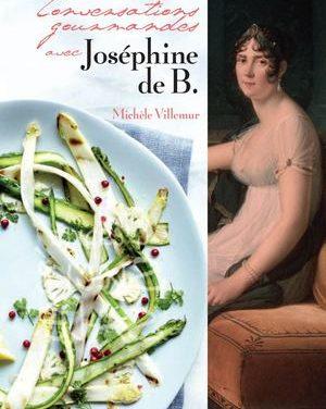 L'art de vivre à la française. L'exemple de Joséphine de Beauharnais.