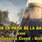 Étudier la prise de la Bastille avec Assassin's Creed : Unity