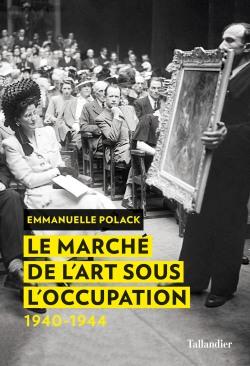 Le marché de l'art sous l'Occupation (1940-1944)