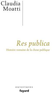 La République Romaine : de la Res Publica à la République