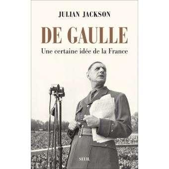 De Gaulle, une certaine idée de la France