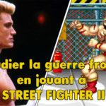 Étudier la guerre froide en jouant à Street Fighter II