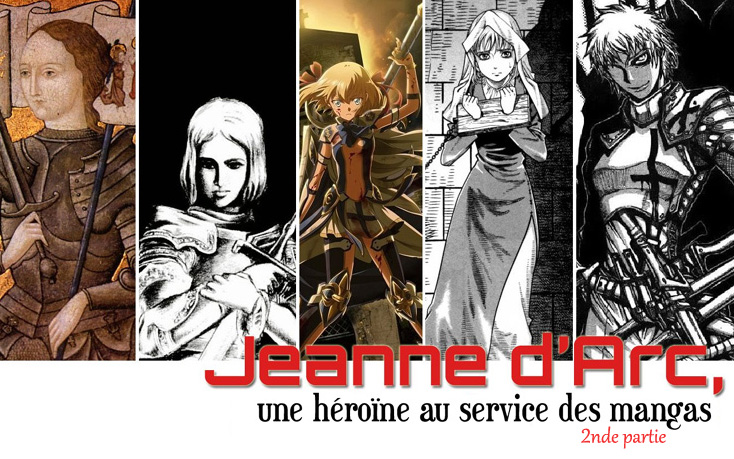Jeanne d'Arc une héroïne au service des mangas