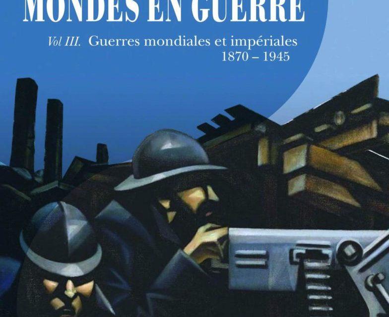 Les guerres mondiales et impériales, un renouveau historiographique ?