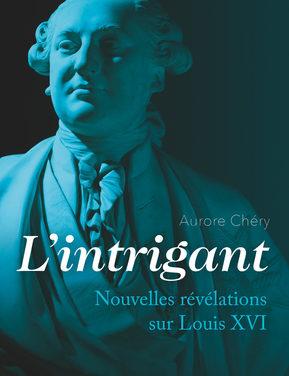 Louis XVI, restituer le véritable portrait d'un célèbre grand inconnu