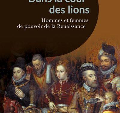 Hommes et femmes de pouvoir à la Renaissance