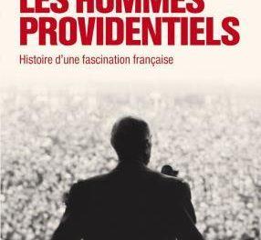 Image illustrant l'article Les hommes providentiels jean Garrigues de Les Clionautes