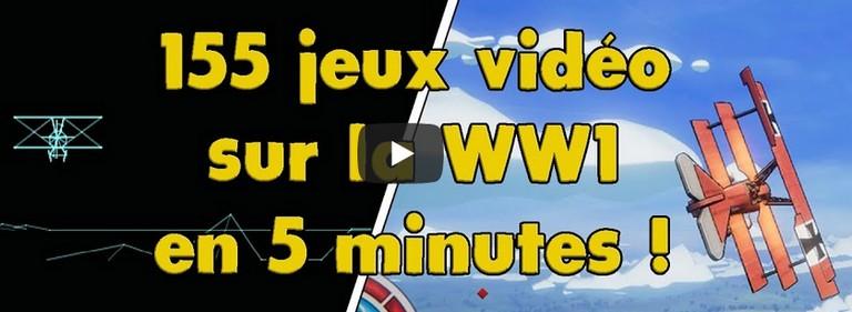 155 jeux vidéo sur la Première Guerre mondiale en 5 minutes