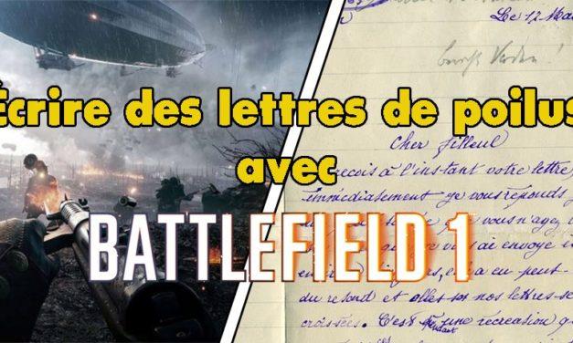 Écrire des lettres de poilus avec Battlefield 1