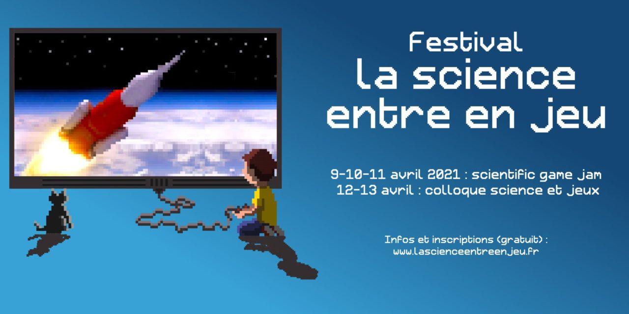 La Science entre en jeu (9-13 avril)