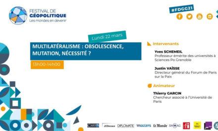 Conférence Multilatéralisme : obsolescence, mutation, nécessité ?