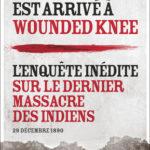 Wounded Knee 1890 -. Enquête sur le dernier massacre d'Indiens aux Etats-Unis
