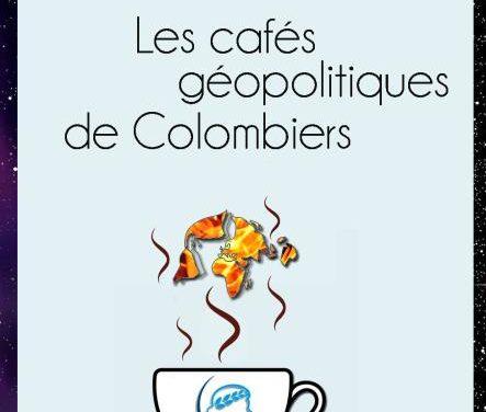 Annonce Officielle des Cafés Géopolitiques de Colombiers