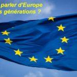 Comment parler d'Europe aux jeunes générations ?