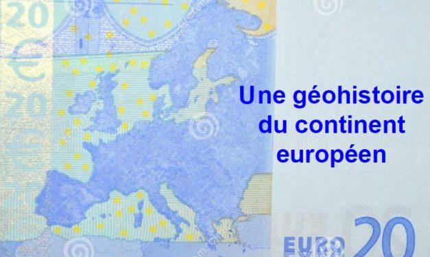 Une géohistoire du continent européen